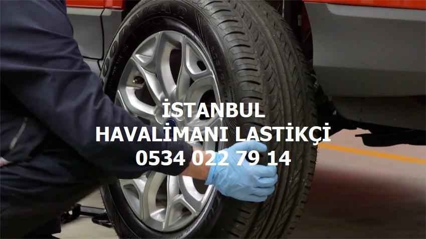 İstanbul Havalimanı 7/24 Lastikçi 0534 022 79 14