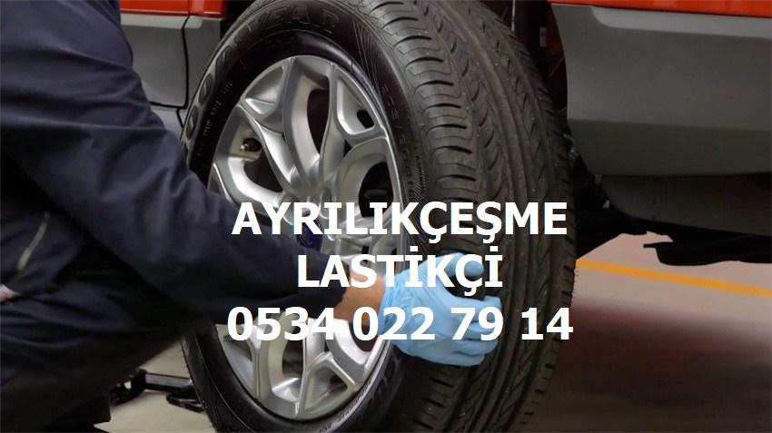 Ayrılıkçeşme 24 Saat Açık Lastikçi 0534 022 79 14