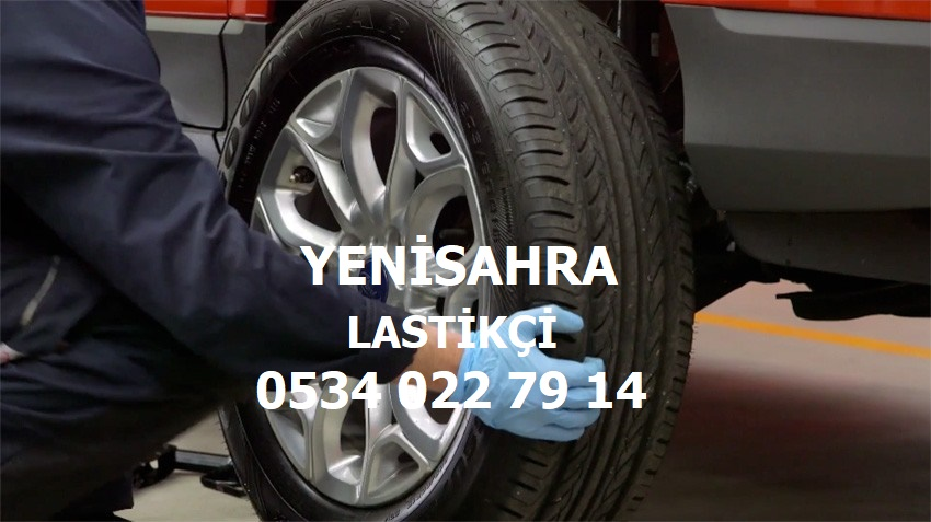 Yenisahra 24 Saat Açık Lastikçi 0534 022 79 14